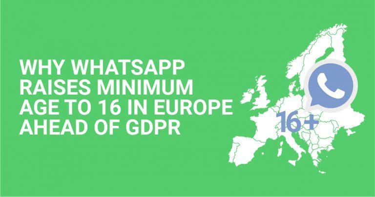 Почему WhatsApp повысил возрастной минимум до 16 лет, опередив общий регламент по защите данных