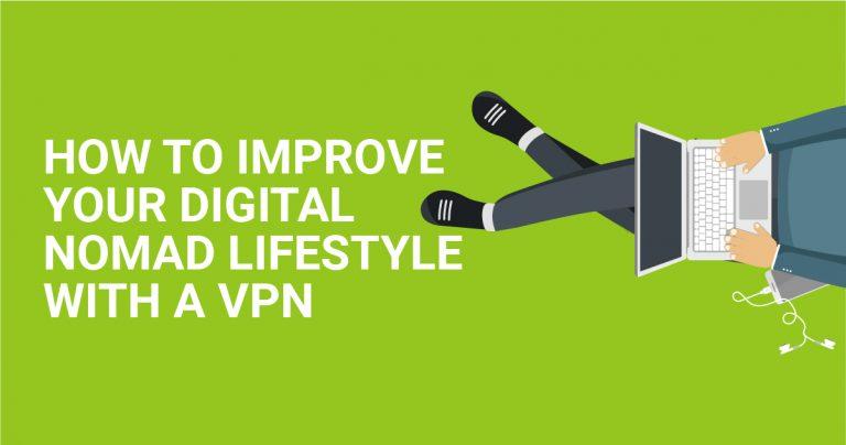 Как с помощью VPN улучшить свою жизнь цифрового кочевника?