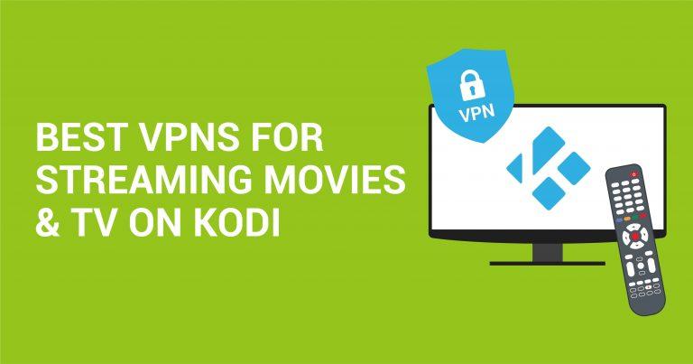 3 лучших VPN для Kodi в 2021 — Смотрите контент безопасно