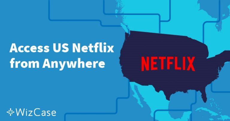Как бесплатно смотреть американский Netflix из России в 2019 году Wizcase