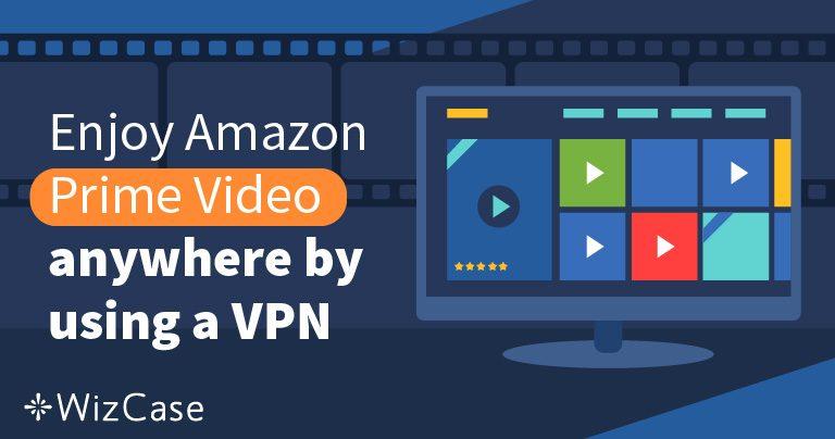 5 лучших VPN для использования с Amazon Prime Video