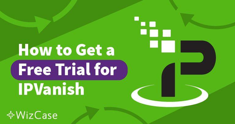 Получите бесплатную пробную версию IPVanish на 7 дней! Мы расскажем как!