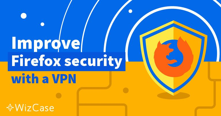 Лучшие 5 VPN для использования с Firefox