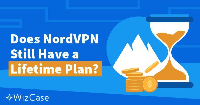 Пожизненная подписка на NordVPN: куда она делась и почему ее не жалко
