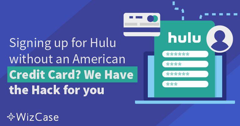 Как получить подписку Hulu без Американской кредитной карты