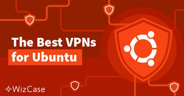 Получите максимум от Ubuntu с помощью VPN Wizcase