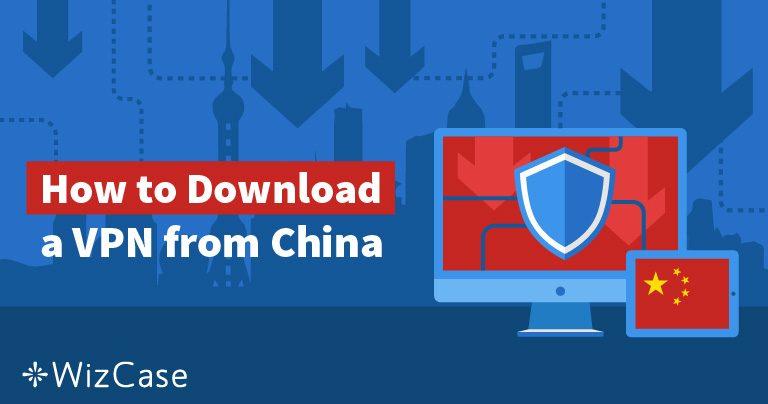 5 способов получить VPN в 2019 г., если вы находитесь в Китае