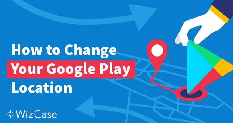 Как изменить местоположение в Google Play