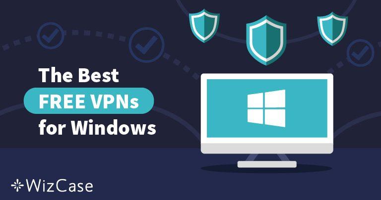 Лучшие бесплатные VPN для Windows (обновление Март 2021)