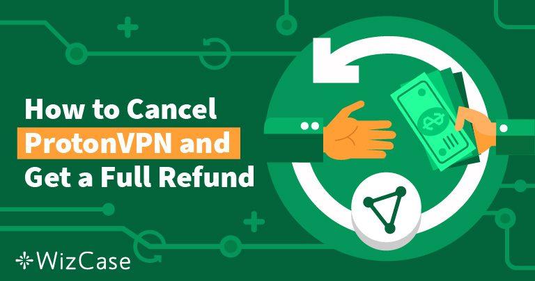 Как отменить подписку на ProtonVPN и вернуть свои деньги обратно — результаты вас поразят