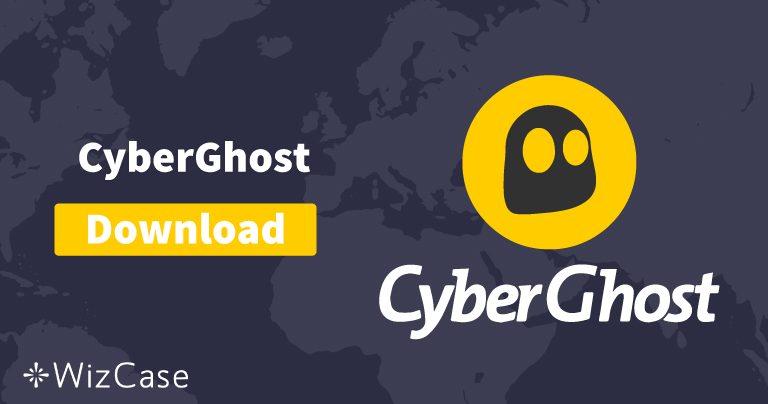 Установите (новейшую версию) CyberGhost на компьютер и телефон