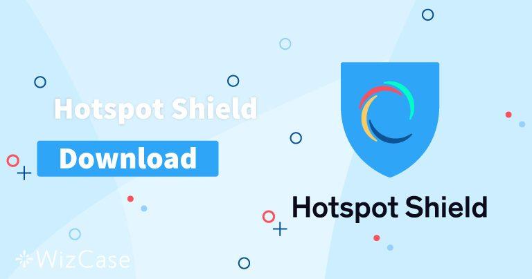 Установите (новейшую версию) Hotspot Shield на компьютер и телефон