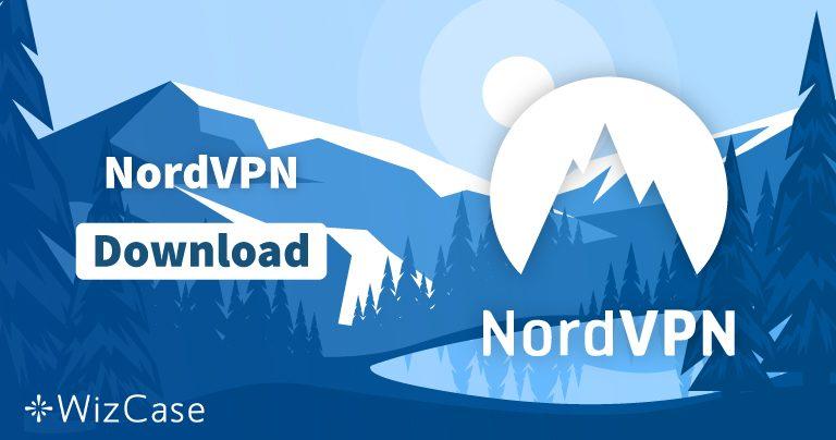 Загрузите новейшую версию NordVPN для Windows, macOS и не только