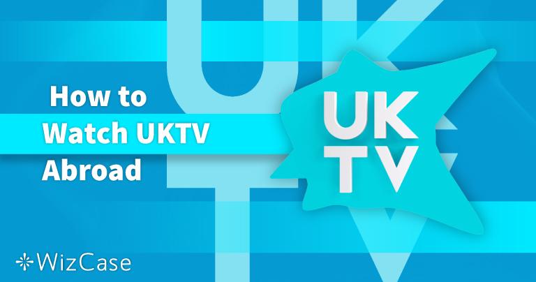Как смотреть UKTV из России в 2020