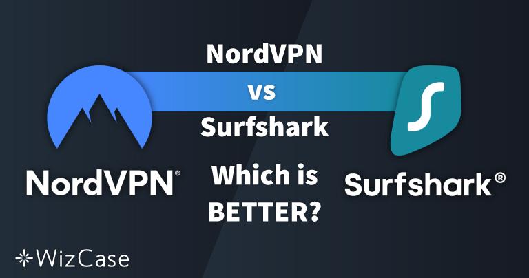 NordVPN и Surfshark: 13 сравнительных тестов, 1 победитель в 2021
