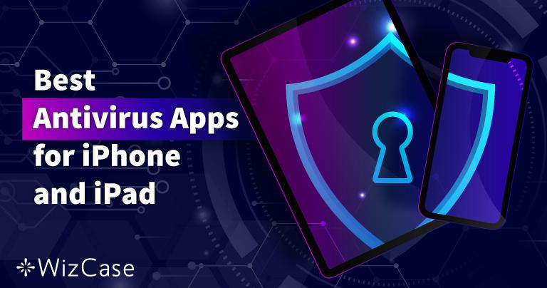5 лучших антивирусов для iPhone и iPad с iOS (обновлено в 2021 году)