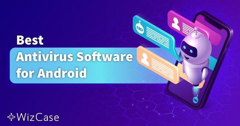 5 лучших антивирусов для Android за 2021 год